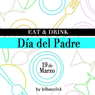 dia-del-padre-restaurantes-guia-bilbao-bilbaoclick