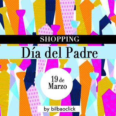 dia-del-padre-shoppingbilbao-guia-bilbao-bilbaoclick