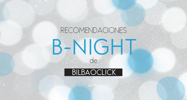 recomendaciones-Bnight-slider-bilbaoclick