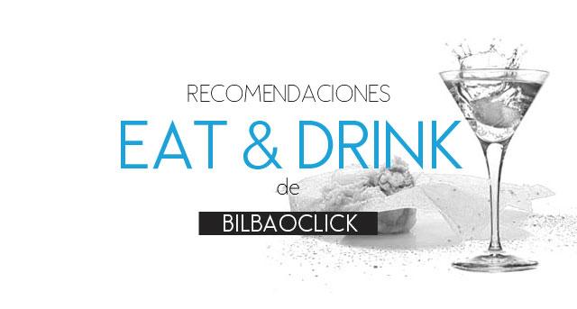 recomendaciones_eatdrink_bilbaoclick