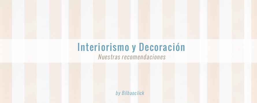 Diseño Interiorismo Bilbao Getxo Reformas