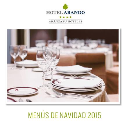 Navidad Menús Hotel Abando Bilbao