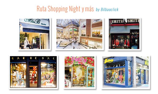 Ruta Shopping Night Bilbao Moda Bilbaoclick
