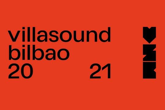 villasound bilbao fest 2021